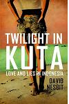 Twilight in Kuta: Love and Lies in Indonesia