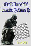10x10 Futoshiki Puzzles (Volume 1)