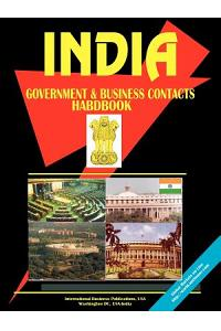India Government and Business Contacts Handbook