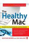 The Healthy Mac: Preventive Care, Practical Diagnostics, and Proven Remedies