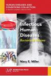 Infectious Human Diseases: Bacteria & Viruses