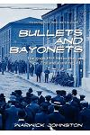 Bullets and Bayonets
