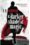 A Darker Shade of Magic :