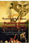 Flirting with Misadventures: Escapades of an Exotic Life