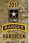 2017 US Army Ranger Handbook: Not for the Weak or Faint-Hearted!