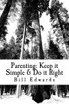 Parenting: Keep it Simple & Do it Right