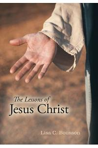 The Lessons of Jesus Christ