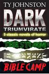 Dark Triumvirate: 3 Complete Horror Novels