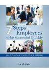 7 Steps for Employees to be Successful Quickly: In-Company Mentor Edition
