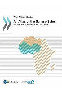 An Atlas of the Sahara-Sahel: Geography, Economics and Security