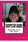 Diabetes Does Not Live Here!: Kicking It To The Curb
