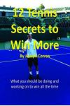12 Tennis Secrets to Win More