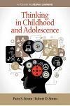 Thinking in Childhood and Adolescence