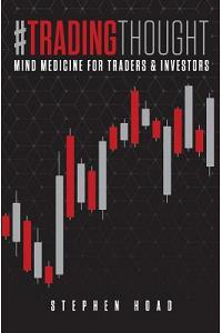#tradingthought: Mind Medicine for Traders & Investors