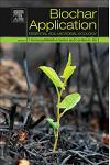 Biochar Application: Essential Soil Microbial Ecology