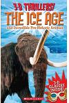 The 3-D Thrillers: The Ice Age and Incredible Pre-Historic Animals