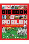 The Big Book of Roblox: The Deluxe Unofficial Game Guide