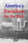 America's Socialism for the Rich: Only the Little People Pay Taxes