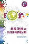 Online Gaming and Playful Organization