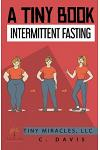 A Tiny Book: Intermittent Fasting
