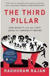 The Third Pillar : The Revival of Community in a Polarised World