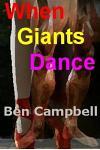 When Giants Dance