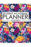 12 Month Student Academic Planner: Happy Hippy Flower Themed 12-Month Study Calendar Helps Elementary, High School and College Students Prioritize and