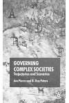 Governing Complex Societies: Trajectories and Scenarios