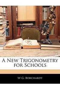 A New Trigonometry for Schools