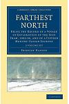 Farthest North 2 Volume Set: Being the Record of a Voyage of Exploration of the Ship Fram, 1893-96, and of a Fifteen Months' Sleigh Journey