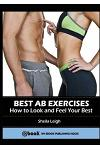 Best Ab Exercises: How to Look and Feel Your Best