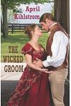 The Wicked Groom: Westcott Series Book 1