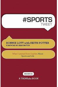 # Sports Tweet Book01: What I Learned from Coaches about Sports and Life