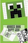 Address Book Happy Geek: Address / Telephone / E-mail / Birthday / Web Address / Log in / Password / Geek 6