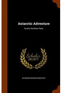 Antarctic Adventure: Scott's Northern Party