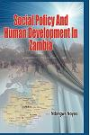Social Policy and Human Development in Zambia