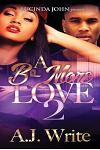 A B-More Love 2