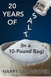 20 Years of Salt: (In a 10-Pound Bag)