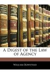A Digest of the Law of Agency