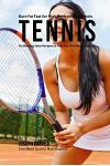 Burn Fat Fast for High Performance Tennis: Fat Burning Juice Recipes to Help You Win More Matches!