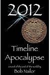 2012: Timeline Apocalypse