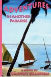Adventures in Another Paradise