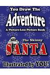 A Picture-Less Picture Book: The Skinny Santa