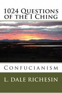 1024 Questions of the I Ching: Confucianism