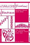 The Bauhaus Brand 1919-2019: The Victory of Iconic Form Over Use