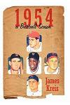 1954 -- A Baseball Season