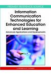 Information Communication Technologies for Enhanced Education and Learning: Advanced Applications and Developments