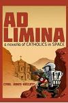 Ad Limina: A Novella of Catholics in Space