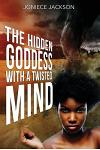 The Hidden Goddess With A Twisted Mind