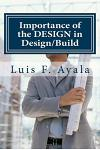 Importance of the Design in Design/Build: How to Avoid THE BAD PILE
